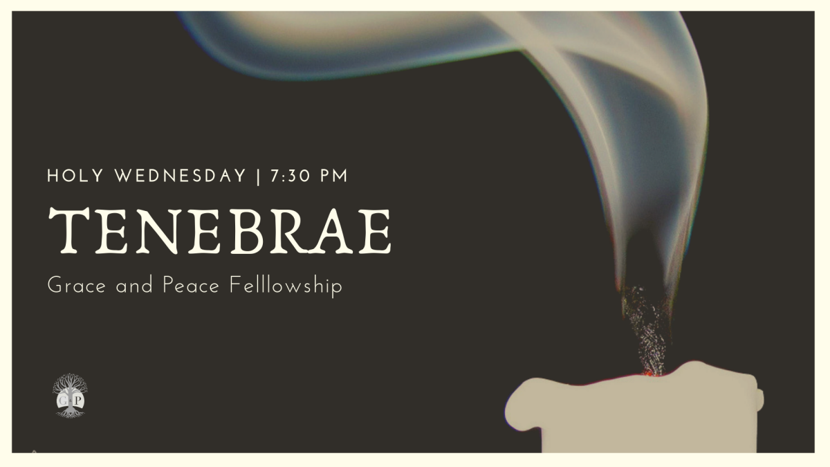 Tenebrae : Holy Wednesday
